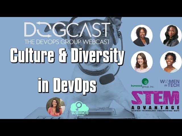 DOGCAST - Culture and Diversity in DevOps