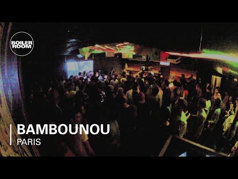 Bambounou Boiler Room Paris DJ Set