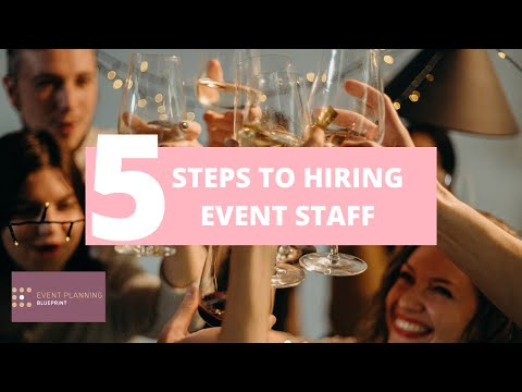 5 Steps to Hiring Event Staff
