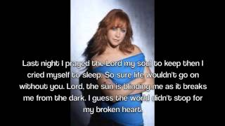 Reba McEntire-For My Broken Heart Lyrics