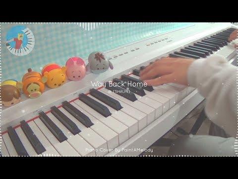 숀 (SHAUN) - Way Back Home (Piano Cover)