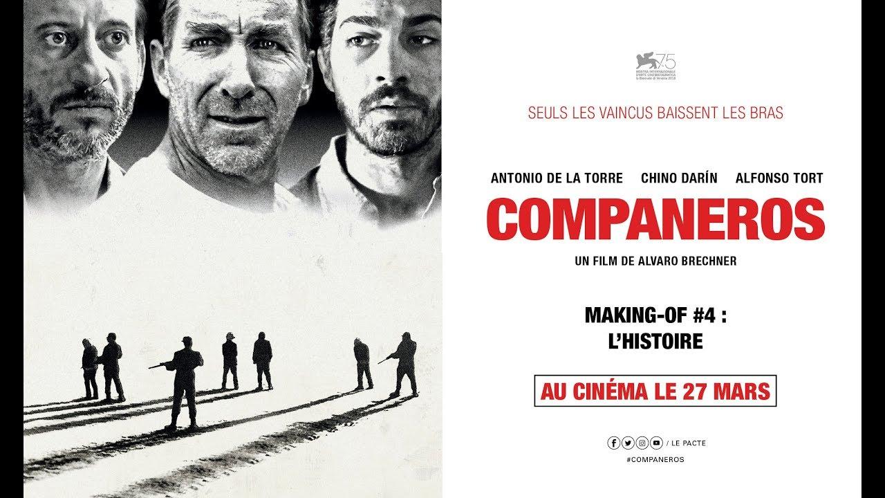 COMPANEROS - Making-of #4 : L' histoire