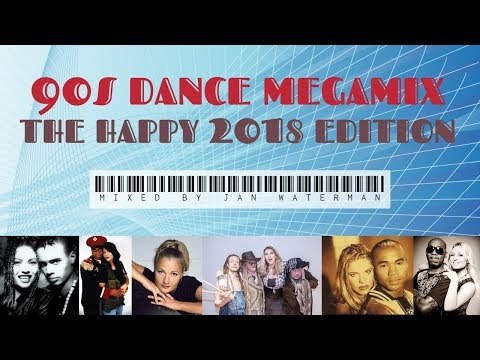 90s Dance Megamix: The Happy 2018 Edition - Mixed By Jan Waterman