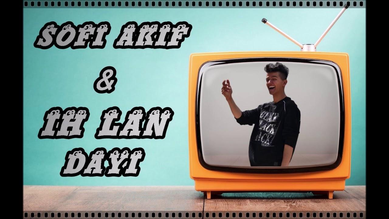 Sofi Akif - IH LAN DAYI (Official Audio)