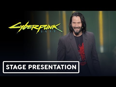 Keanu Reeves Presents Cyberpunk 2077 Full Reveal Presentation - E3 2019