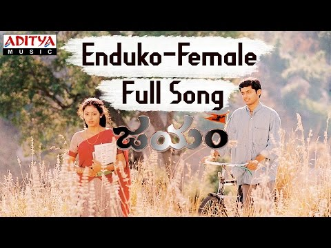 Enduko Female Full Song II Jayam Movie II Nithin, Sadha