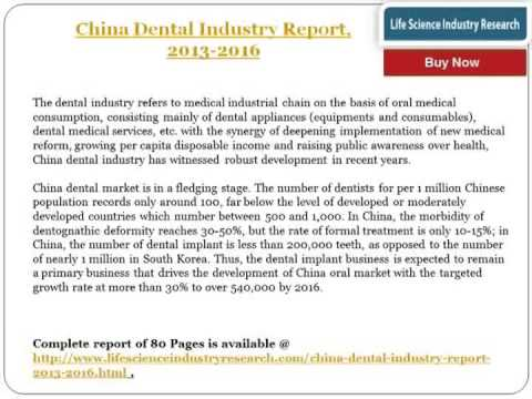 China Dental Industry Report - Overview and Forecasts to 2016