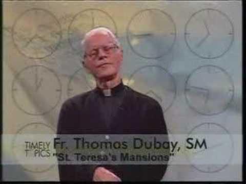 St Teresa's Mansions - Fr Thomas Dubay SM