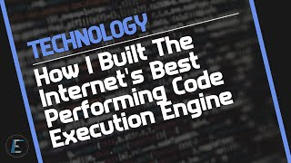 How I Built Tнe Internet's Best Performing Code Execution Engine