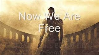 Now We Are Free Lyrics English Translation 4K Gladiator Soundtrack Hans Zimmer Lisa Gerrard