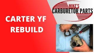 Carter YF Carburetor Rebuild.wmv