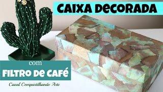 DIY Caixa de sapato decorada com filtro de café