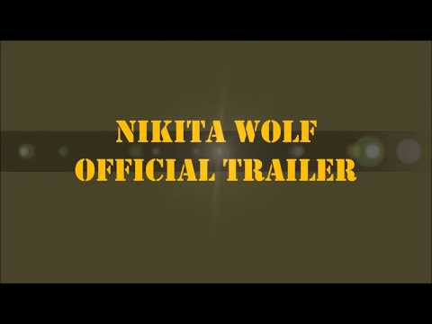 Nikita Wolf - Official Trailer