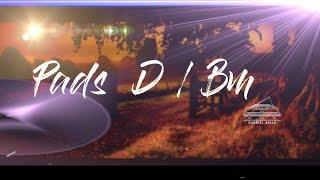 PADS Mp3 GRATIS -  D Major  / Bm Minor - ESTILO HILLSONG UNITED Worship Pads Ambiente MP3