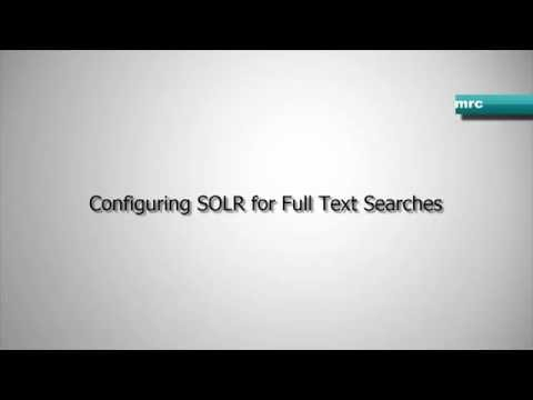 Configuring SOLR for Full Text Search Use