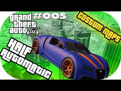 GTA 5 Online Custom Map DeutschHD #015 Half Automatic ★ Let