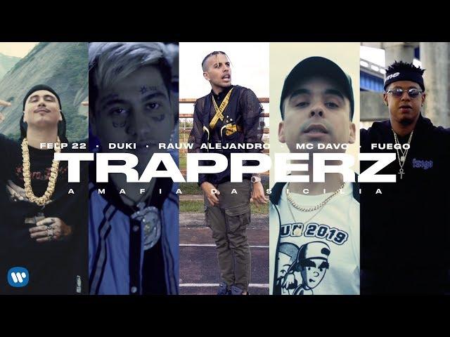Felp 22, Duki, Rauw Alejandro - TRAPPERZ A Mafia Da Sicilia (feat. MC Davo & Fuego) VIDEO OFICIAL