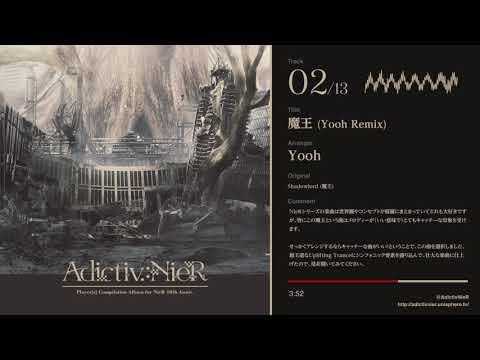 [adictiv.:nier]-yooh---魔王-(yooh-remix)