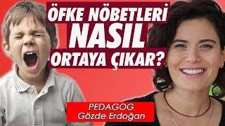 Öfke Nöbetleri Nasıl Ortaya Çıkar? - Pedagog Gözde Erdoğan