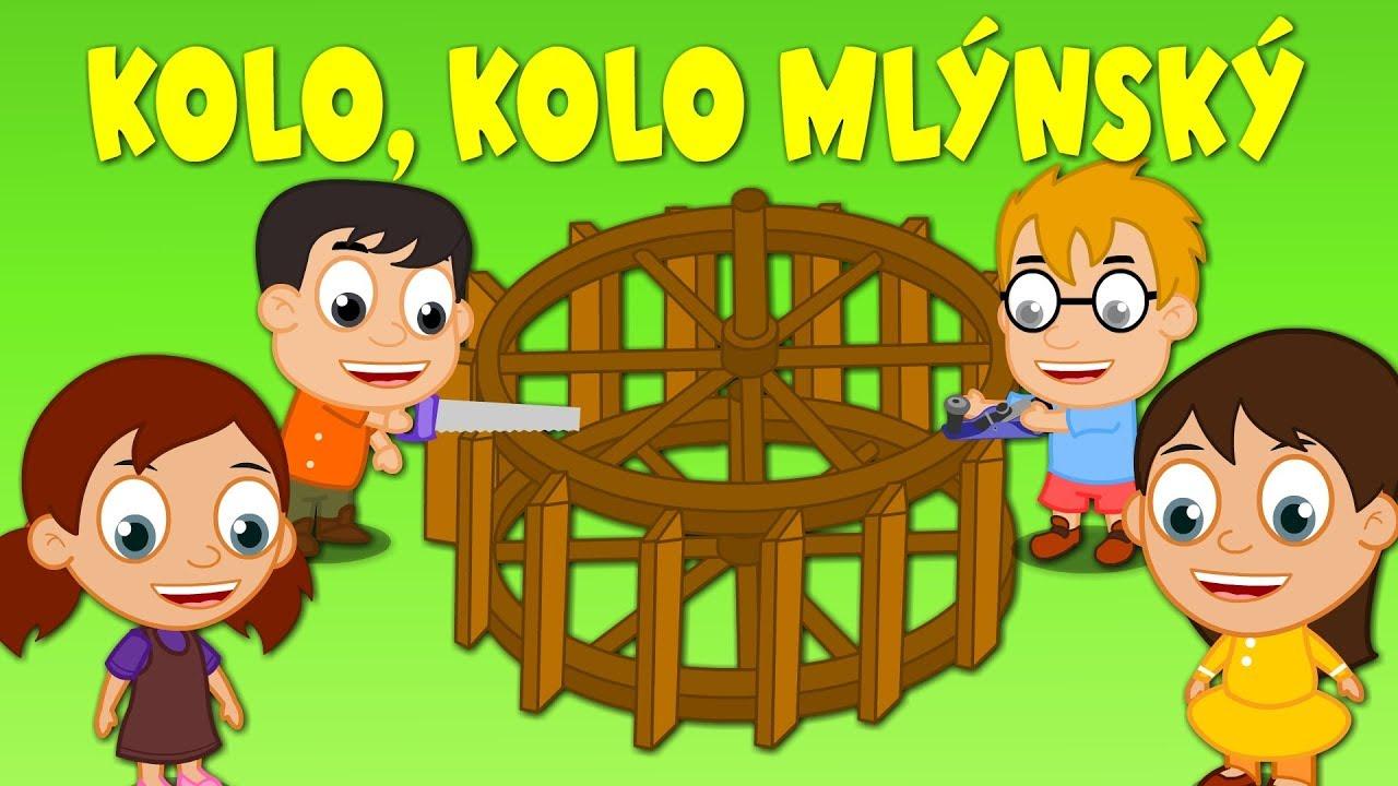 Kolo Kolo Mlynsky Pisnicky Pro Deti A Nejmensi Youtube