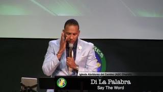 Di la palabra (Say the word) pastor Carlos Santana