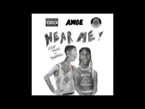 A$AP Rocky - Hear Me (ft. Pharrell)
