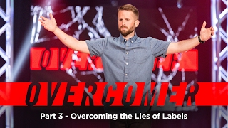 Overcomer: Part 3 -