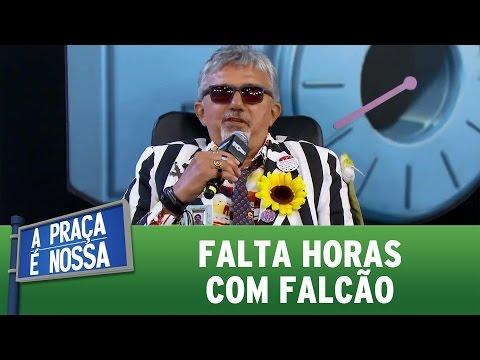 Falta Horas com Falcão | A Praça É Nossa (11/05/17)
