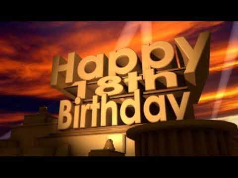 Happy 18th Birthday - YouTube
