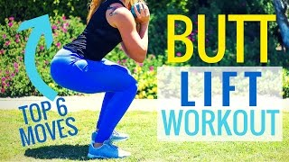 Butt Lift Workout | Top 6 Exercises for a Bigger Booty