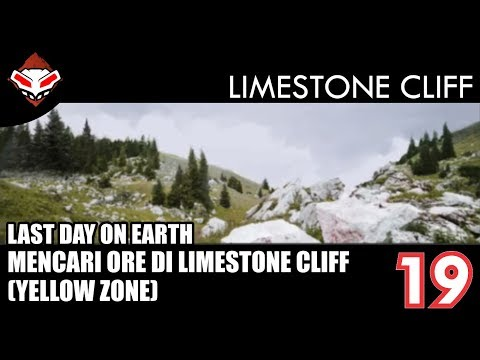 Last Day on Earth - (19) Mencari Ore di Limestone Clift (Yellow Zone)