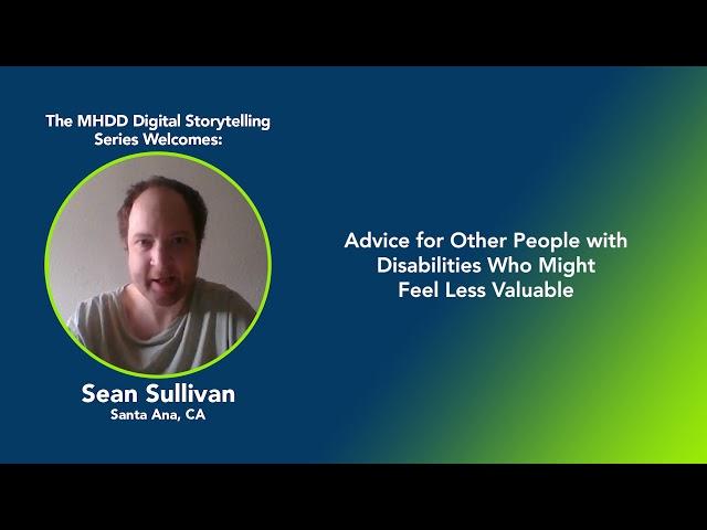 MHDD Digital Storytelling Series: Sean's Story