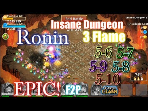 Castle Clash - Ronin Super Power 3flame Dungeon 5( 6-10 )_ Insane Damage!