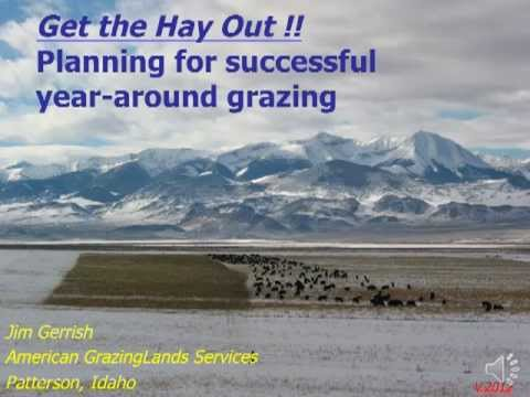 Get the Hay Out! Planning for Successful Year-round Grazing