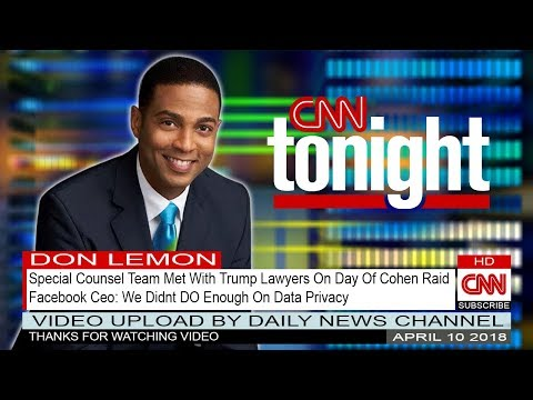 CNN Tonight With Don Lemon  April 10 2018 - Facebook Ceo: We Didnt DO Enough On Data Privacy (full)