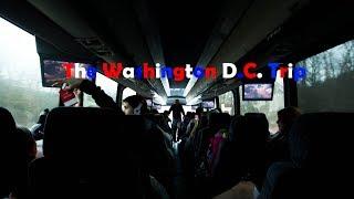 The Washington D C  Trip