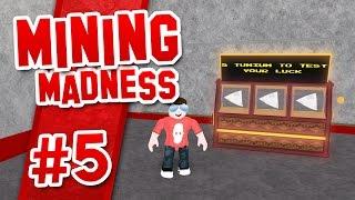Mining Madness #5 - SLOT MACHINE (Roblox Mining Madness)