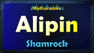 Alipin - Karaoke version in the style of Shamrock