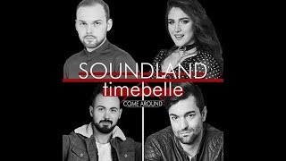Soundland feat.Timebelle - Come around