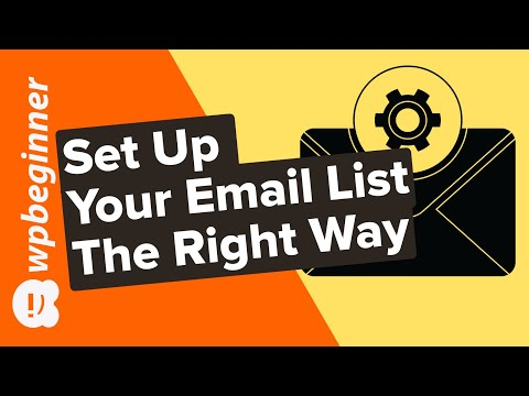 How to Set Up Your Email List The Right Way