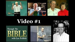 Through the Bible with Les Feldick - Book 1, Lesson 1, Segment 1