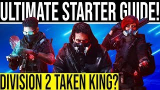 Division 2 ULTIMATE STARTER GUIDE! Division 2 Taken King? Why You Should Return or Pick It Up Cheap!