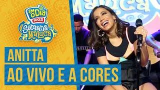 FM O Dia - Anitta - Ao Vivo e a Cores