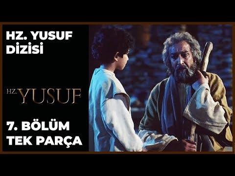 Hz. Yusuf Dizisi 7. Bölüm