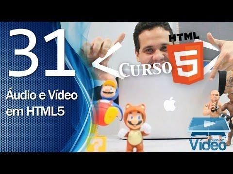 Curso de HTML5 - 31 - Áudio e Vídeo em HTML5 - by Gustavo Guanabara