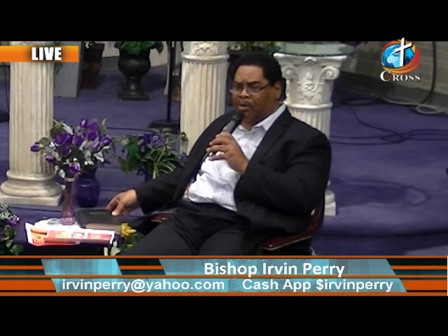 The prayer army - Bishop Irvin G. Perry 10-17-2019