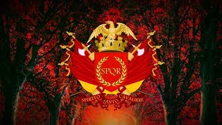 """National Anthem Of The Roman Empire (31 B.C-476 A.D) """"Light of Rome"""""""