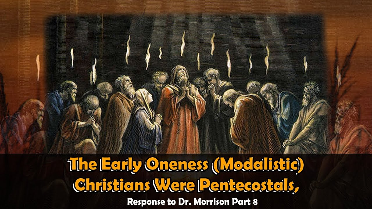 The Early Oneness Christians Were Pentecostals, Response ...