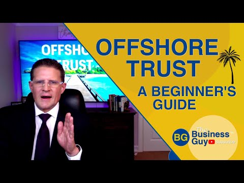 Offshore Trust - A Beginner's Guide to Asset Protection from Lawsuits
