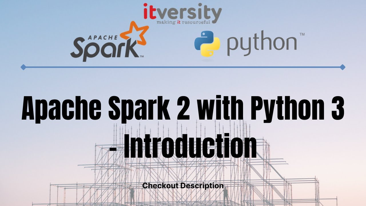 Apache Spark 2 with Python 3 (pyspark) | | Kaizen